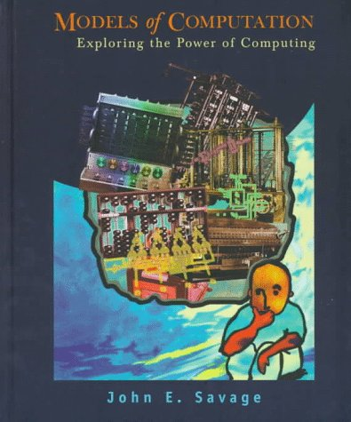 Models of Computation Exploring the Power of Computing  1998 edition cover