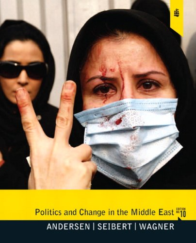 Politics and Change in the Middle East Sources of Conflict and Accommodation 10th 2011 (Revised) edition cover