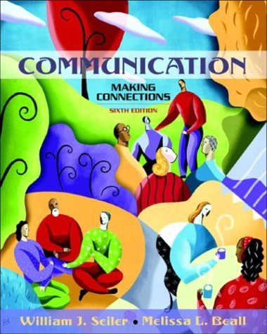 Communication Making Connections 6th 2005 (Revised) edition cover