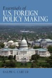 Essentials of U. S. Foreign Policy Making   2015 edition cover