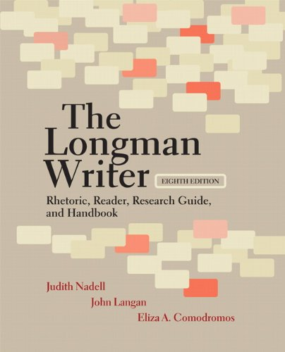 Longman Writer Rhetoric, Reader, Research Guide, and Handbook 8th 2011 edition cover