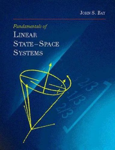 Fundamentals of Linear State Space Systems   1999 9780256246391 Front Cover