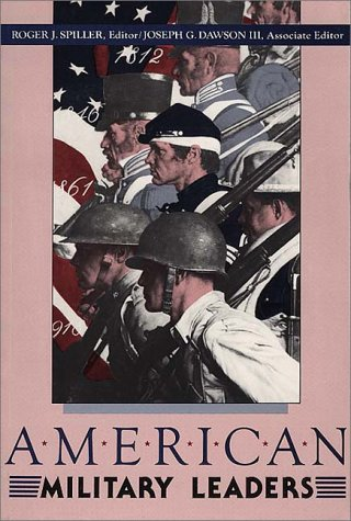 American Military Leaders  N/A 9780275931391 Front Cover