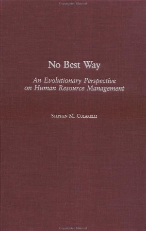 No Best Way An Evolutionary Perspective on Human Resource Management  2003 9780275957391 Front Cover
