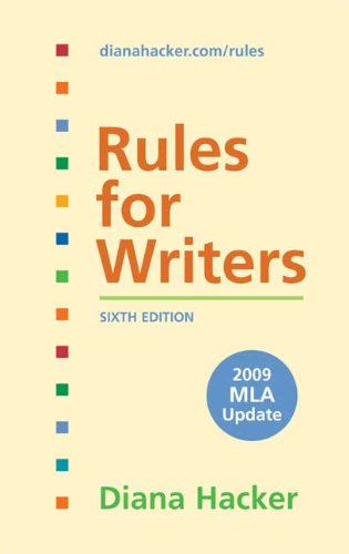 Rules for Writers with 2009 MLA Update  6th 2009 edition cover
