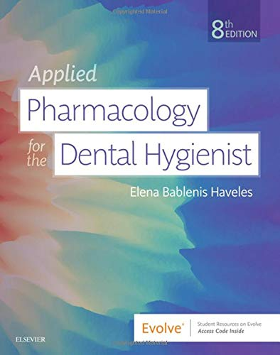 Applied Pharmacology for the Dental Hygienist  8th 2020 9780323595391 Front Cover