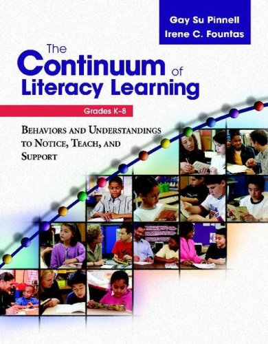 Continuum of Literacy Learning, Grades K-8 Behaviors and Understandings to Notice, Teach, and Support  2007 edition cover
