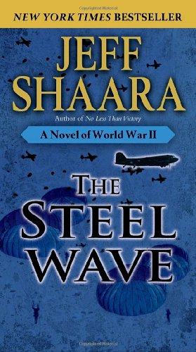 Steel Wave A Novel of World War II N/A edition cover