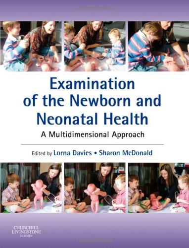 Examination of the Newborn and Neonatal Health A Multidimensional Approach  2008 edition cover