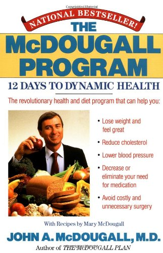 Mcdougall Program 12 Days to Dynamic Health Reprint edition cover