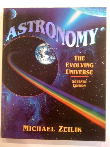 Astronomy The Evolving Universe 7th 1994 9780471597391 Front Cover