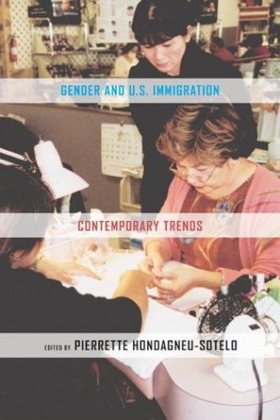 Gender and U. S. Immigration Contemporary Trends  2003 edition cover