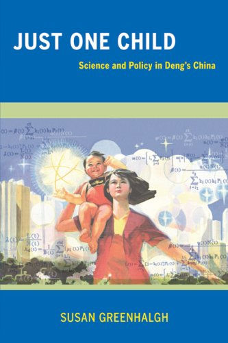 Just One Child Science and Policy in Deng's China  2008 edition cover