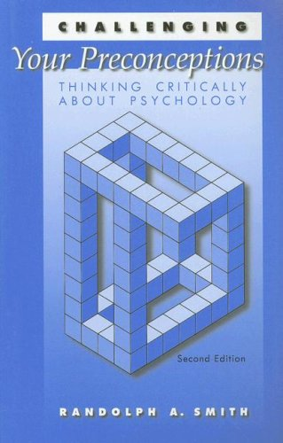 Challenging Your Preconceptions Thinking Critically about Psychology 2nd 2002 (Revised) edition cover