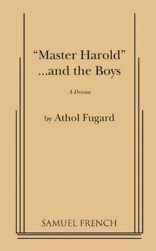 Master Harold and the Boys: A Drama 1st 1989 edition cover