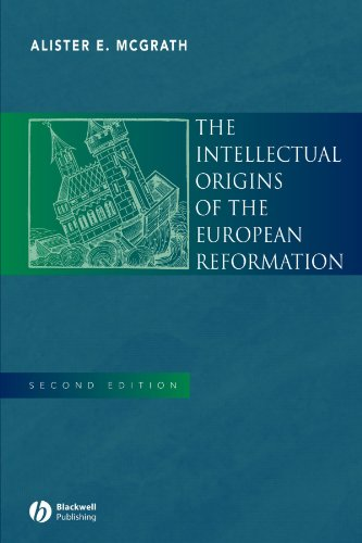 Intellectual Origins of the European Reformation  2nd 2003 (Revised) edition cover