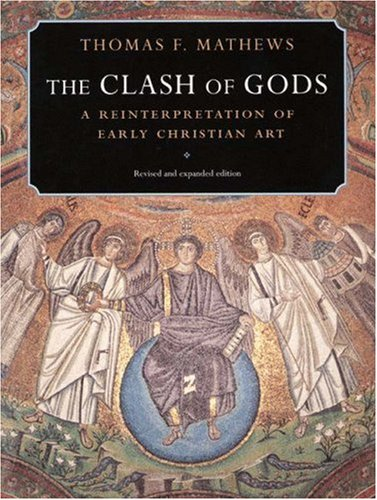 Clash of Gods A Reinterpretation of Early Christian Art 2nd 1993 (Revised) edition cover