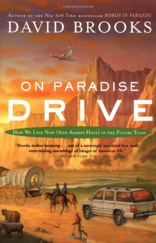 On Paradise Drive How We Live Now (and Always Have) in the Future Tense  2005 edition cover