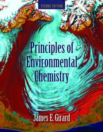Principles of Environmental Chemistry  2nd 2010 (Revised) edition cover