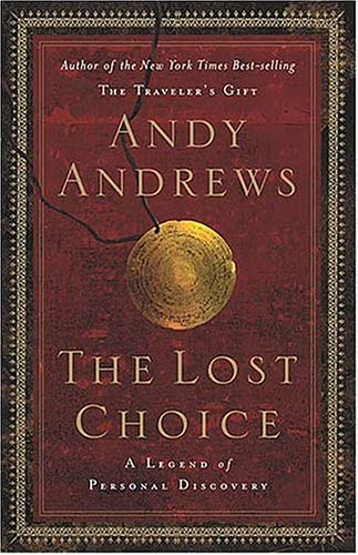 Lost Choice A Legend of Personal Discovery  2004 edition cover