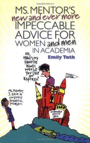 Ms. Mentor's New and Ever More Impeccable Advice for Women and Men in Academia   2009 edition cover