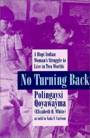 No Turning Back A Hopi Woman's Struggle to Live in Two Worlds  1977 (Reprint) edition cover
