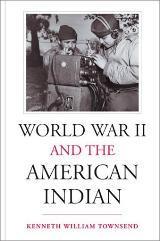 World War II and the American Indian   2002 edition cover