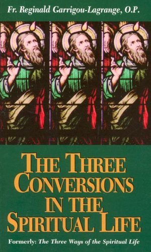 Three Conversions to the Spiritual Life   1938 edition cover
