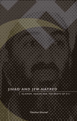 Jihad and Jew-Hatred Islamism, Nazism and the Roots Of 9/11 N/A edition cover