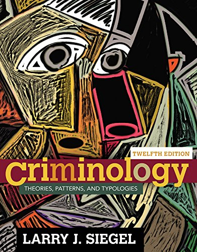 Criminology Theories, Patterns and Typologies 12th 2016 edition cover