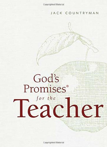 God's Promises for the Teacher New King James Version  2011 9781400318391 Front Cover