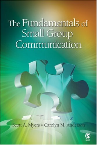 Fundamentals of Small Group Communication   2008 9781412959391 Front Cover