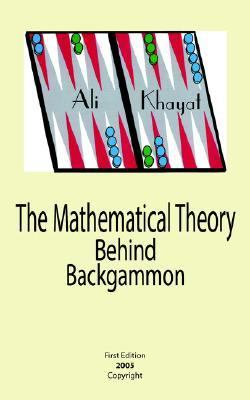 Mathematical Theory Behind Backgammon  N/A edition cover