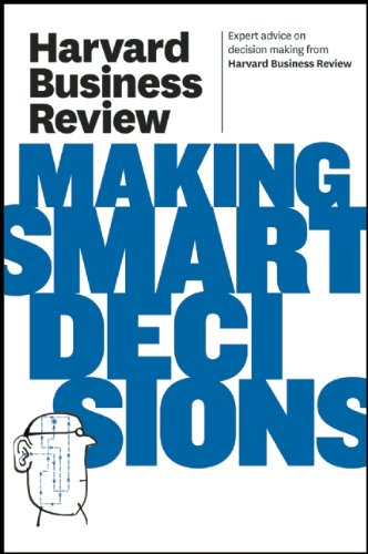 Harvard Business Review on Making Smart Decisions   2011 edition cover