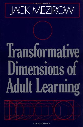 Transformative Dimensions of Adult Learning   1991 9781555423391 Front Cover