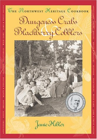 Dungeness Crabs and Blackberry Cobblers   2004 9781558688391 Front Cover