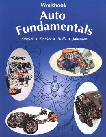 Auto Fundamentals 8th 1996 (Workbook) edition cover