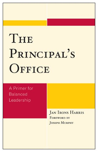 Principal's Office A Primer for Balanced Leadership  2008 edition cover