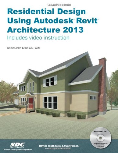 Residential Design Using Autodesk Revit Architecture 2013  N/A edition cover