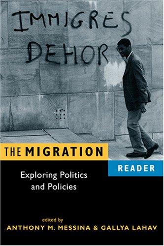 Migration Reader Exploring Politics and Policies  2005 edition cover