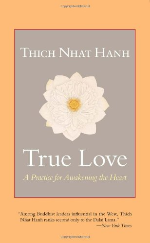 True Love A Practice for Awakening the Heart  2011 edition cover