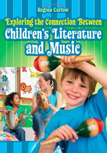Exploring the Connection Between Children's Literature and Music   2008 edition cover