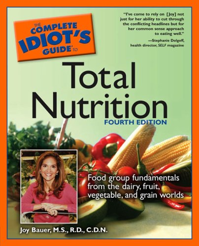 Complete Idiot's Guide to Total Nutrition  4th 2005 (Revised) edition cover