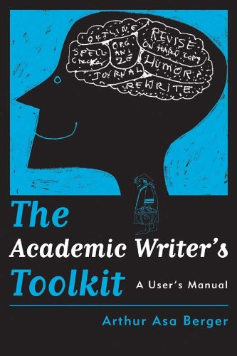 Academic Writer's Toolkit A User's Manual  2008 9781598741391 Front Cover