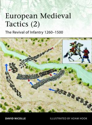 European Medieval Tactics (2) New Infantry, New Weapons, 1260-1500  2012 edition cover