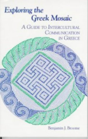 Exploring the Greek Mosaic A Guide to Intercultural Communication in Greece  2004 edition cover