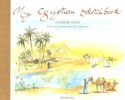 My Egyptian Sketchbook   2004 9782080304391 Front Cover