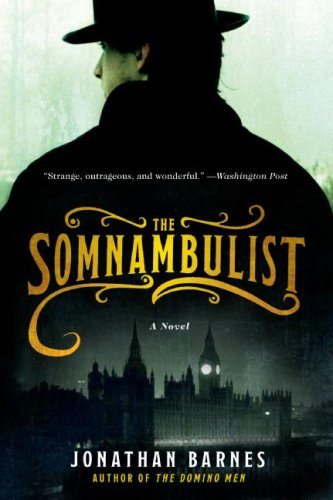 Somnambulist A Novel N/A 9780061375392 Front Cover