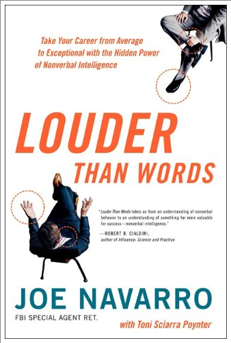 Louder Than Words Take Your Career from Average to Exceptional with the Hidden Power of Nonverbal Intelligence  2009 edition cover