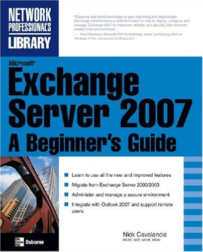 Microsoft Exchange Server 2007: a Beginner's Guide  2nd 2008 (Revised) 9780071486392 Front Cover
